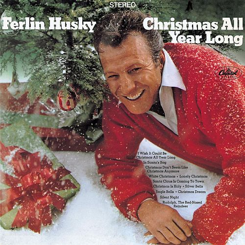 Christmas All Year Long by Ferlin Husky