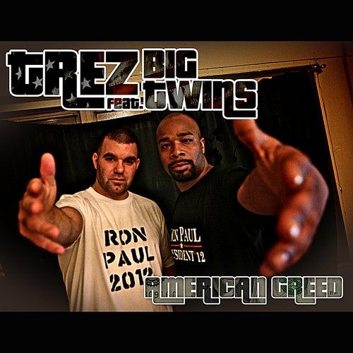 American Greed (feat. Big Twinz) by Trez