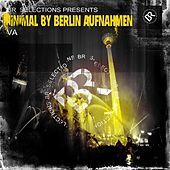 Minimal By Berlin Aufnahmen, Vol. 8 - EP by Various Artists