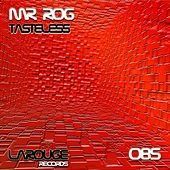Tasteless - Single by Mr.Rog