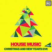 House Music Christmas and New Year's Eve - Vol. 3 by Various Artists