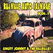 Killville Auto Salvage Volume One by Angry Johnny and the Killbillies