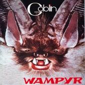 Wampyr (La colonna sonora dell'edizione italiana) by Goblin