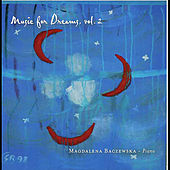 Music for Dreams, Vol. 2 by Magdalena Baczewska