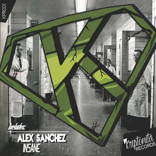 Insane by Alex Sanchez