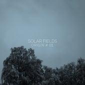 Origin # 01 by Solar Fields