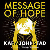 Message of Hope by Kara Johnstad