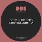 Deep Blue Eyes Best Sellers '14 by Various Artists