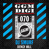 Dengy Hill by DJ Smurf