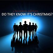 Do They Know It's Christmas by The Christmas All Stars