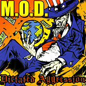 Dictated Aggression by M.O.D.