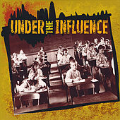 Under the Influence by Various Artists