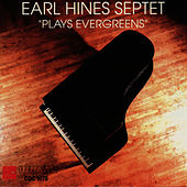 Evergreens by Earl Fatha Hines
