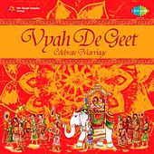 Vyah De Geet by Various Artists