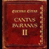 Cantus Buranus 2 by Corvus Corax