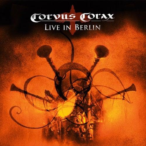 Corvus Corax Live in Berlin by Corvus Corax
