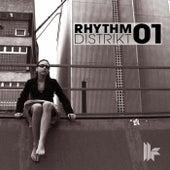 Rhythm Distrikt 01 by Various Artists