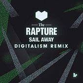 Sail Away (Digitalism Remix) von The Rapture