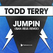 Jumpin (Iban Reus Remix) by Todd Terry