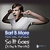 So It Goes (A Day in the Life) by Bart B More