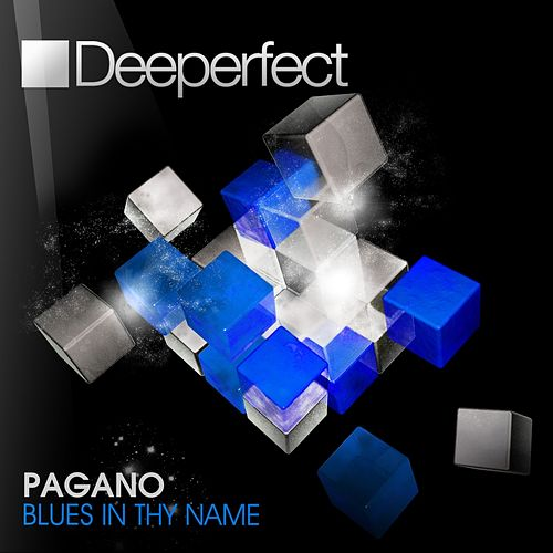 Blues in Thy Name by Pagano