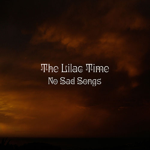 No Sad Songs (Single) by The Lilac Time