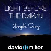 Light Before the Dawn (Joseph's Song) by David Miller