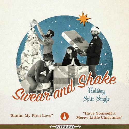 Holiday Split Single by Swear And Shake
