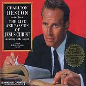 Reads From The Life & Passion Of Jesus Christ by Charlton Heston