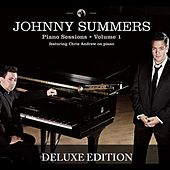 Piano Sessions: Volume 1 (Deluxe Editon) by JOHNNY SUMMERS