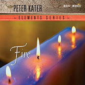 Elements Series: Fire by Peter Kater