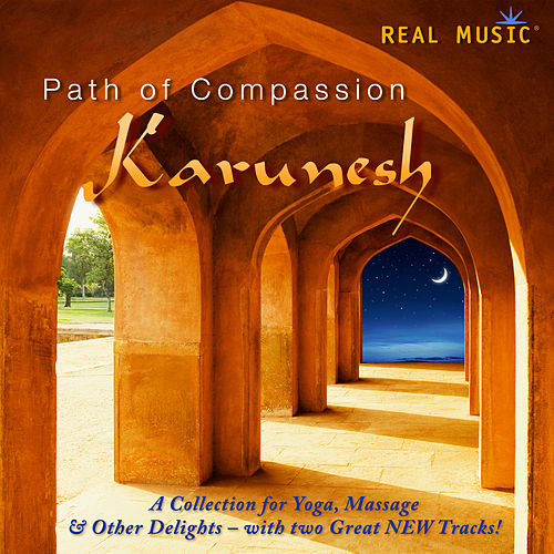 Path of Compassion by Karunesh