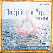 Spirit of Yoga by Ben Leinbach