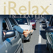 iRelax In Traffic by Various Artists