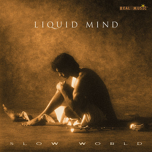 Liquid Mind II: Slow World von Liquid Mind