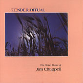 Tender Ritual by Jim Chappell