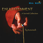 Enlightenment - A Sacred Collection by Karunesh