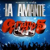 La Amante by Grupo 5