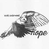 Hope by Scott Underwood