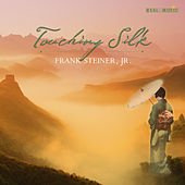 Touching Silk by Frank Steiner, Jr.