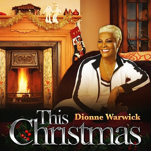 This Christmas - Single by Dionne Warwick