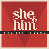 God Only Knows von She & Him