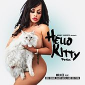 Hello Kitty (feat. Dru Down, Baby Bash & Big Tone) (Remix) - Single by Mr. Kee