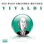Vivaldi: Ses plus grandes œuvres by Various Artists