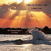 This Is Who I Am, Vol. 4 by Lex Zaleta