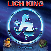 Do-Over by Lich King