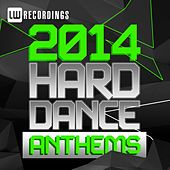 2014 Hard Dance Anthems - EP by Various Artists