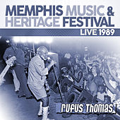 Live: 1989 Memphis Music & Heritage Festival by Rufus Thomas