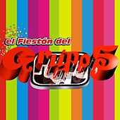 El Fieston del Grupo 5 by Grupo 5