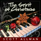 The Spirit of Christmas by Scott Allman